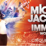 "Michael Jackson Tour Schedule 2011, The Immortal World Tour. The show is written and directed by Jamie King, the production will combine Michael Jackson's music with the choreography and performance of the Cirque Du Soleil to ""give fans worldwide a unique view into the spirit, passion and heart of the artistic."