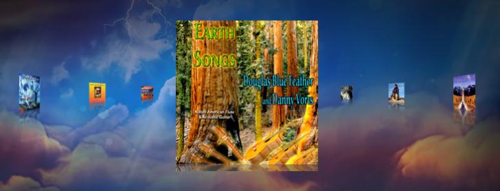 Douglas Blue Feather earth songs