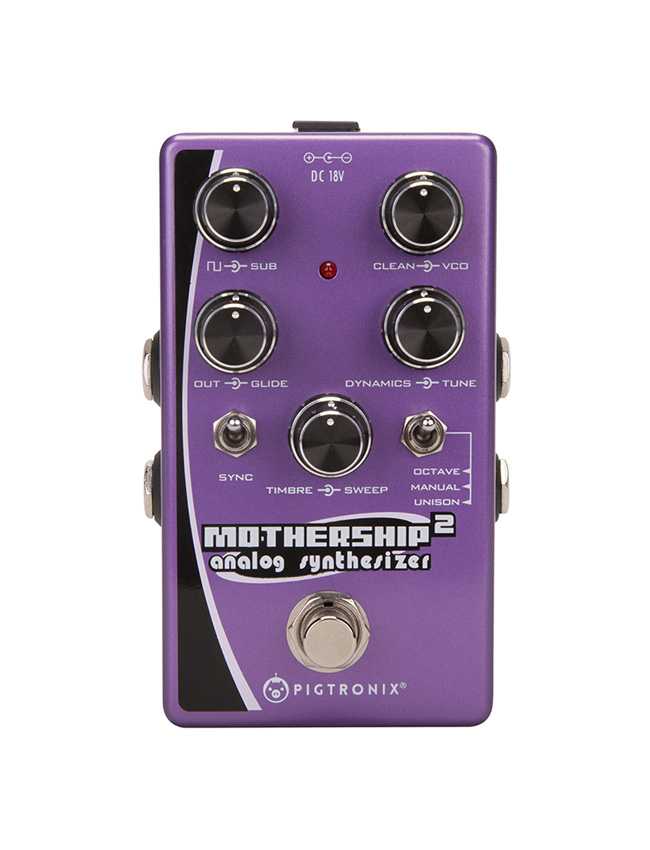 Pigtronix Mothership 2 has Landed!